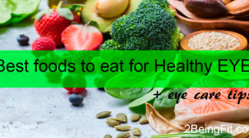 10 Best food to eat for healthy eyes | improve eyesight naturally + eye care tips