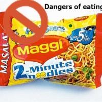 Stop eating maggi